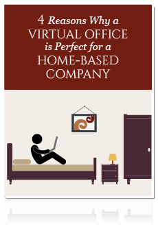 4 Reasons Why a Virtual Office is Perfect for a Home-Based Company